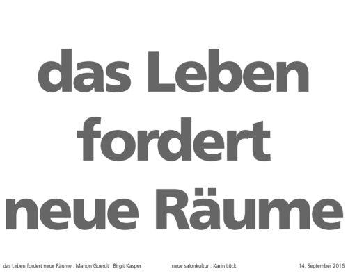 14.09.2016 19:00 Das Leben fordert neue Räume – Integraler Salon im Dialog mit Karin M. Lück und Birgit Kasper, Netzwerk Frankfurt